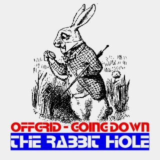 Offgrid: Going Down the Rabbit Hole