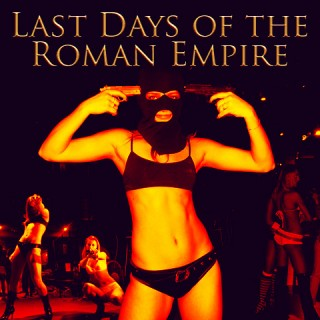 Last Days of the Roman Empire