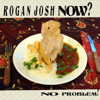 Rogan Josh Now? No problem!